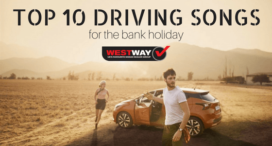 Top 10 Driving Songs for the Bank Holiday