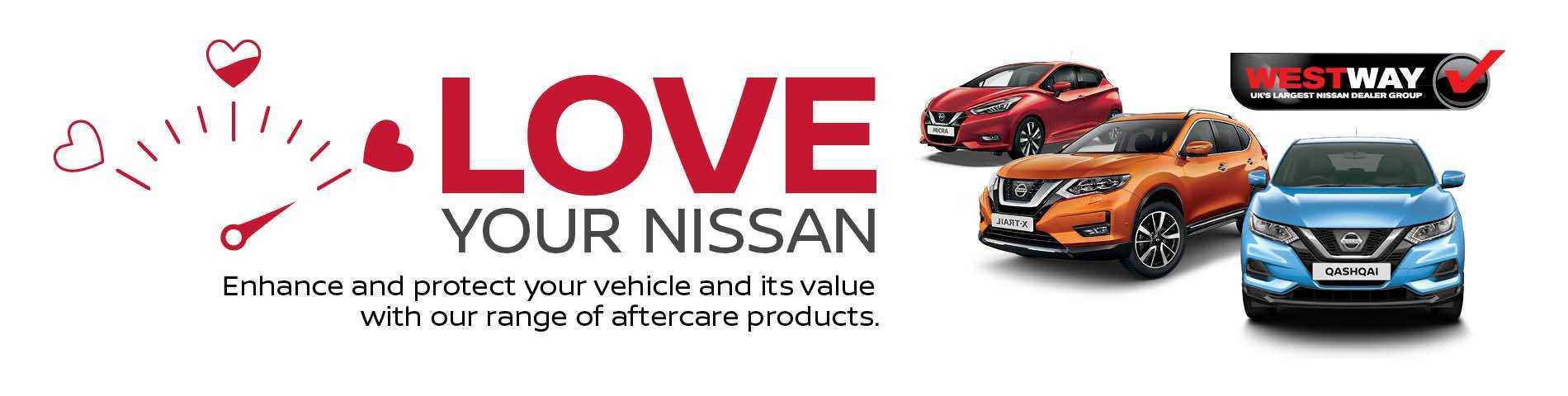 Love Your Nissan - Aftercare Products and Services