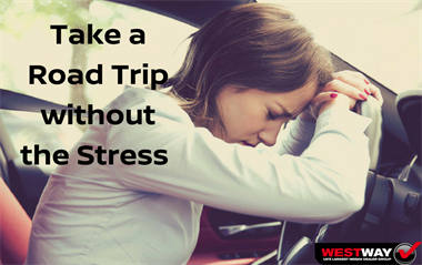 Take a Road Trip without the Stress